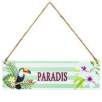 La Pancarte Paradis en Bois avec Cordelette